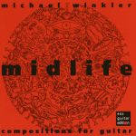 «midlife» - compositions for guitar
